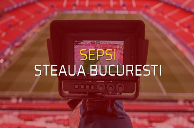 Sepsi: 4 - Steaua Bucuresti: 2