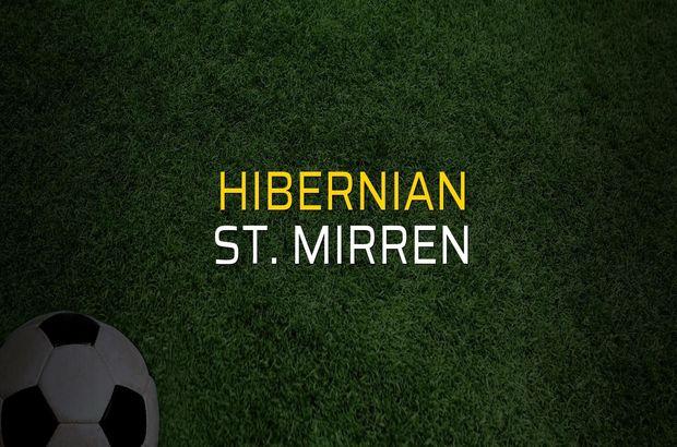 Maç sona erdi: Hibernian: 2 - St. Mirren:2