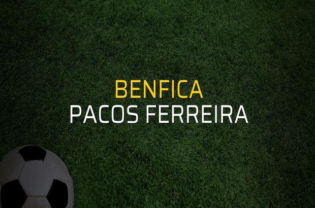 Benfica: 2 - Pacos Ferreira: 0 (Maç sonucu)