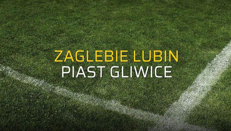 Maç sona erdi: Zaglebie Lubin: 2 - Piast Gliwice:2