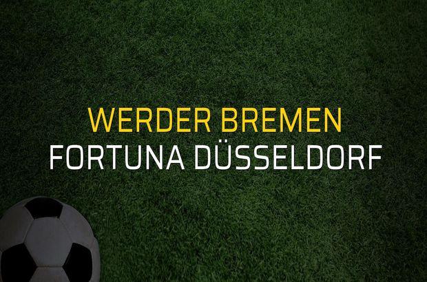 Werder Bremen: 3 - Fortuna Düsseldorf: 1