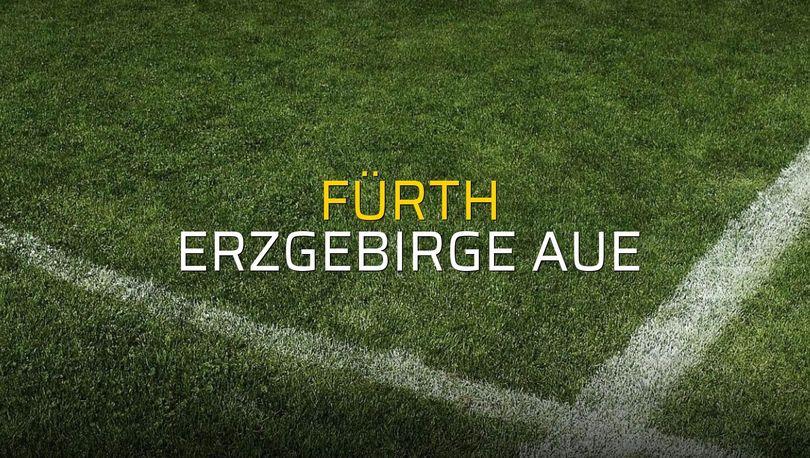 Maç sona erdi: Fürth: 0 - Erzgebirge Aue:5
