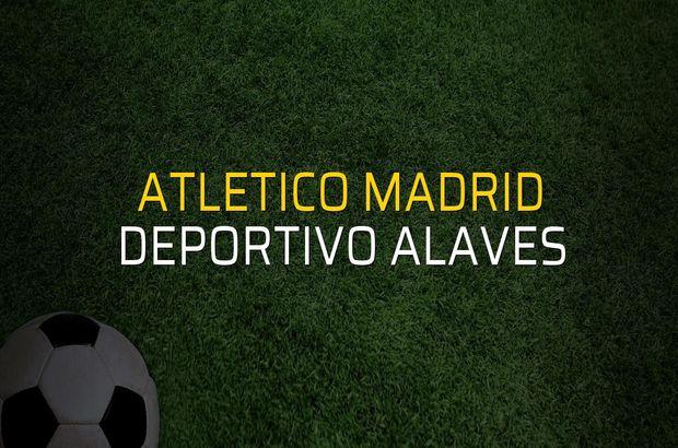 Maç sona erdi: Atletico Madrid: 3 - Deportivo Alaves:0