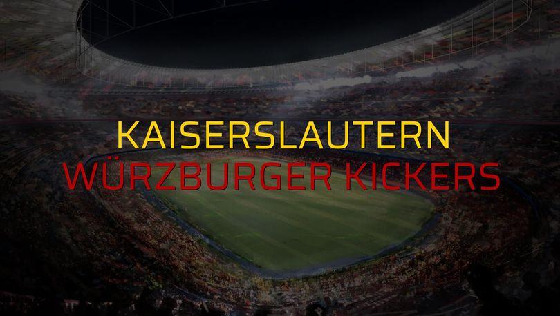 Kaiserslautern: 0 - Würzburger Kickers: 0 (Maç sona erdi)