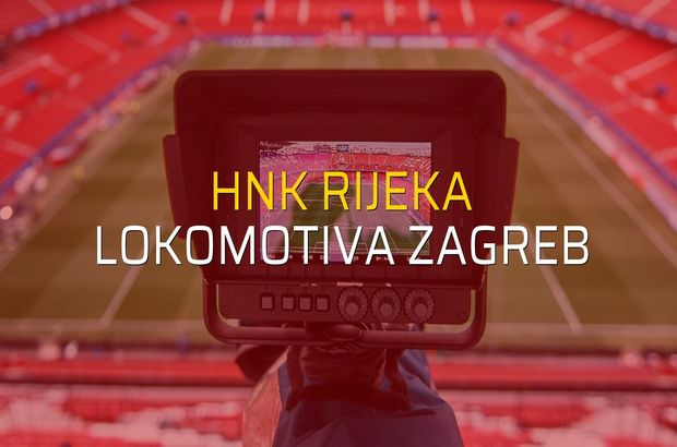 HNK Rijeka: 3 - Lokomotiva Zagreb: 0 (Maç sonucu)