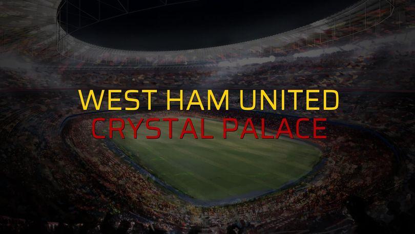 West Ham United: 1 - Crystal Palace: 1 (Maç sona erdi)