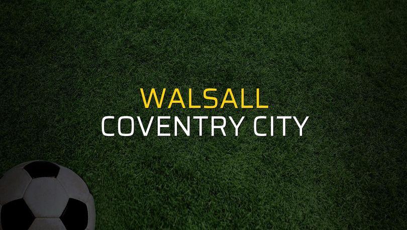 Walsall: 0 - Coventry City: 1 (Maç sona erdi)