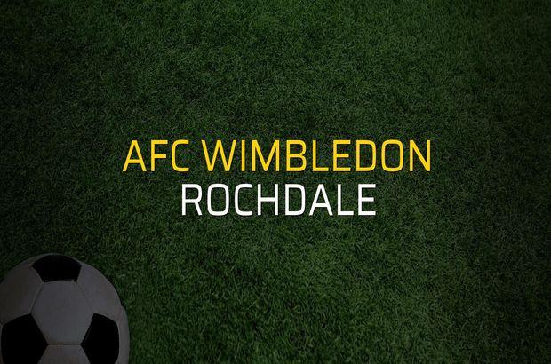 AFC Wimbledon: 0 - Rochdale: 1 (Maç sona erdi)