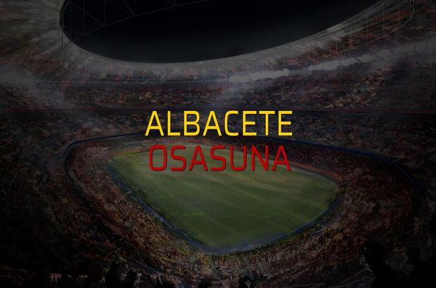 Maç sona erdi: Albacete: 2 - Osasuna:2