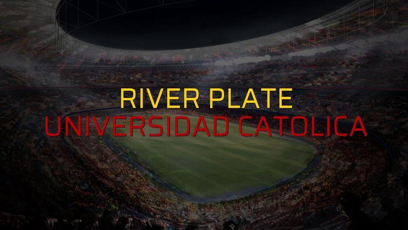 River Plate: 2 - Universidad Catolica: 1 (Maç sonucu)