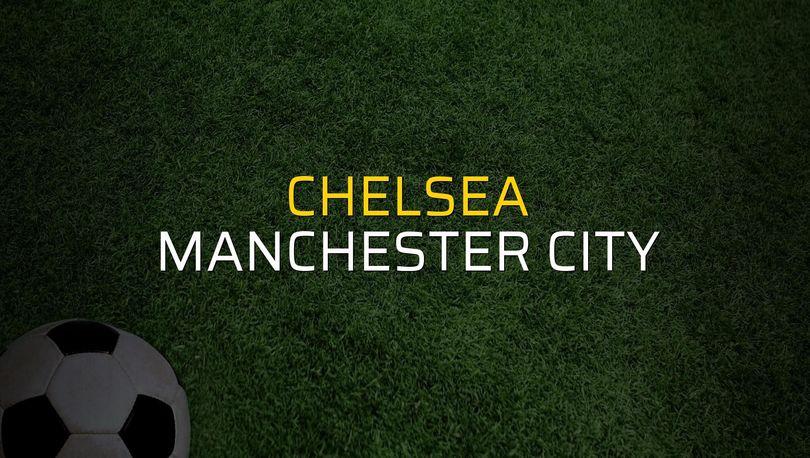 Chelsea: 2 - Manchester City: 0 (Maç sona erdi)