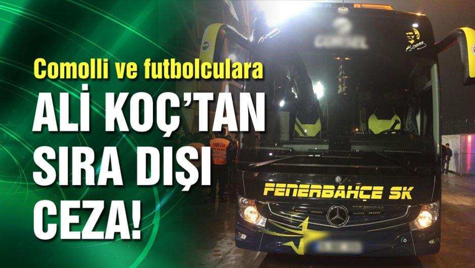 Ali Koç'tan futbolculara sıra dışı ceza!