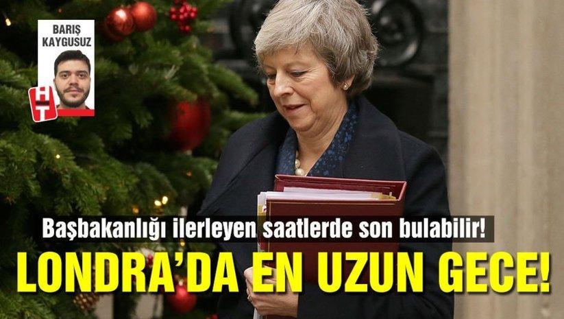 Londrada en uzun gece: Mayin başbakanlığı uçurumun eşiğinde