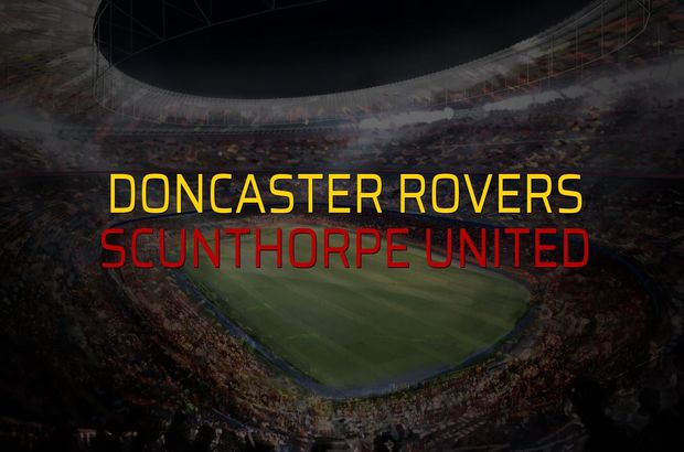 Doncaster Rovers: 3 - Scunthorpe United: 0