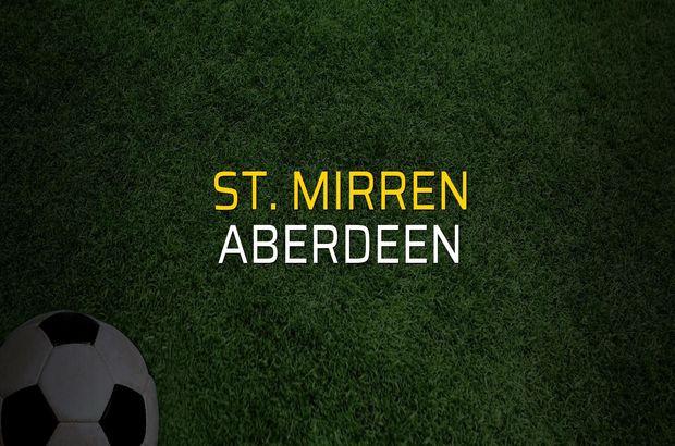 St. Mirren: 1 - Aberdeen: 1 (Maç sona erdi)