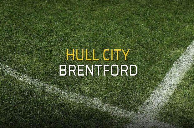 Maç sona erdi: Hull City: 2 - Brentford:0
