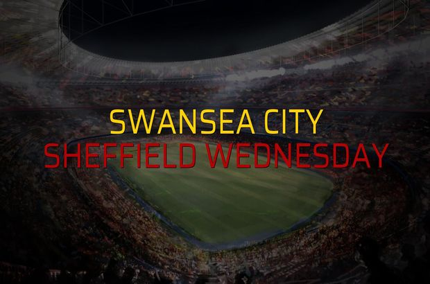 Maç sona erdi: Swansea City: 0 - Sheffield Wednesday:0