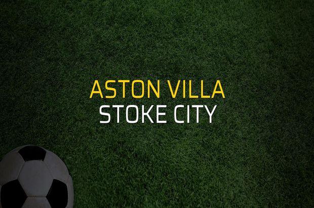 Maç sona erdi: Aston Villa: 0 - Stoke City:0