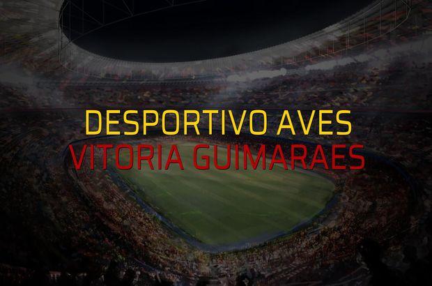 Desportivo Aves: 1 - Vitoria Guimaraes: 1