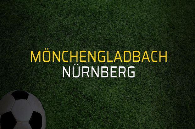 Mönchengladbach - Nürnberg düellosu
