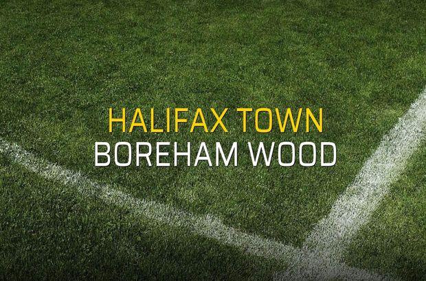 Halifax Town - Boreham Wood maçı öncesi rakamlar