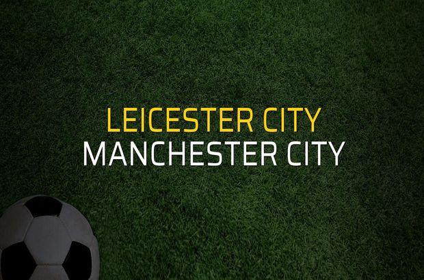 Leicester City - Manchester City maçı rakamları