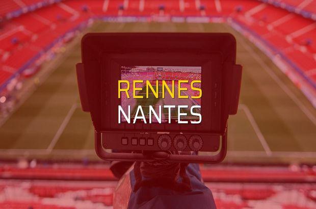 Rennes - Nantes maçı rakamları