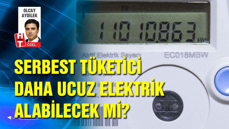 Serbest tüketici daha ucuz elektrik alabilecek mi?