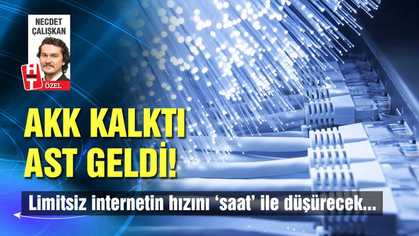 AKK kalktı, AST geldi! Limitsiz internetin hızını ne düşürecek?