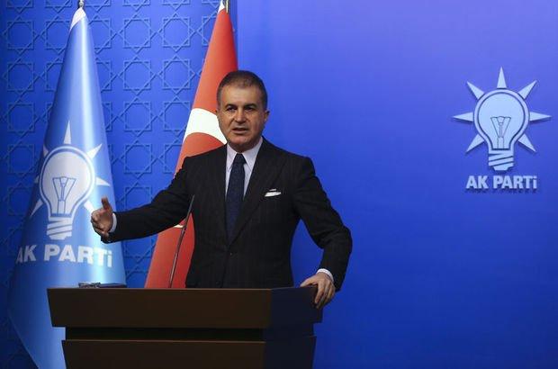 AK Parti Sözcüsü Çelik: Türkiye'ye ders vermek kimsenin haddine değil!