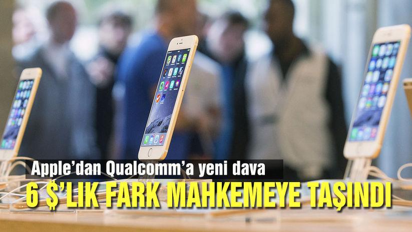Apple ile Qualcomm arasında 6 dolarlık kavga