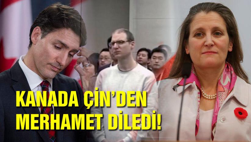 Kanada Çin'den merhamet diledi!