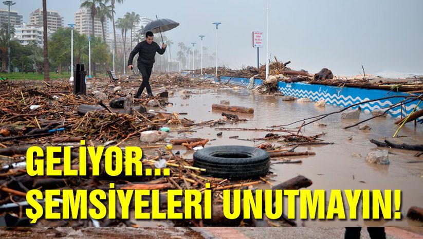 Şemsiyeleri unutmayın! Geliyor...