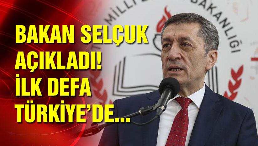 Milli Eğitim Bakanı Ziya Selçuk: İlk defa Türkiye'de şöyle bir şey olacak...