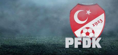 Süper Lig'de 6 kulüp PFDK'da