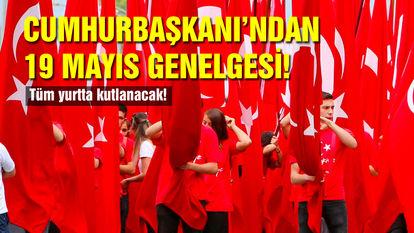 Cumhurbaşkanı'ndan 19 Mayıs genelgesi! Tüm yurtta kutlanacak!