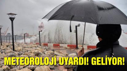 Meteoroloji uyardı! Geliyor!