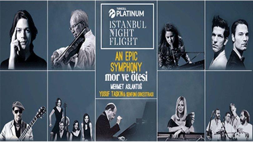 Turkcell Platinum Istanbul Night Flight konserler serisi başlıyor