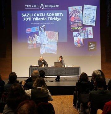 Sazlı Cazlı Sohbet: 70'li Yıllarda Türkiye