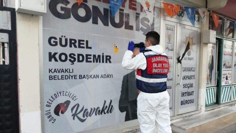 Kırklareli'de AK Parti seçim bürosuna silahlı saldırı