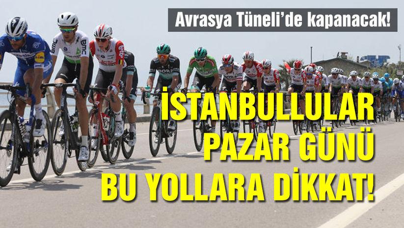 İstanbullular pazar günü bu yollara dikkat!