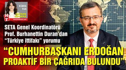 """""""Erdoğan proaktif bir çağrıda bulundu"""""""
