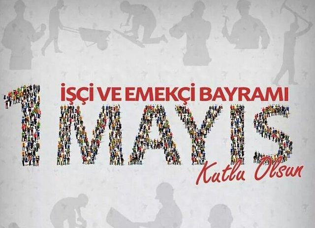1 Mayıs mesajları ve sözleri! 2019 Emek ve Dayanışma Günü için resimli  mesajlar gönderin... 1 Mayıs İşçi Bayramı kutlu olsun! | Gündem Haberleri