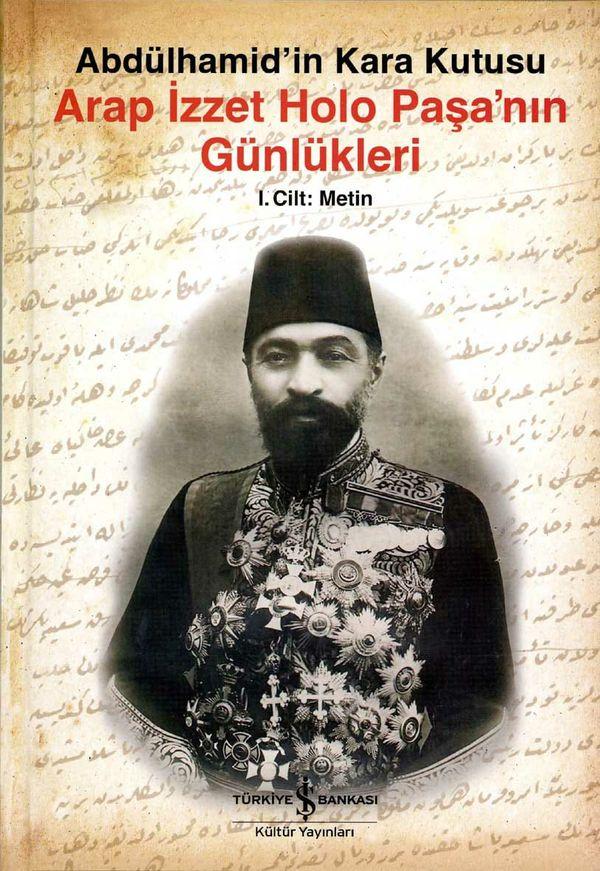 Arap İzet Paşa'nın günlüklerinin ilk cildi.