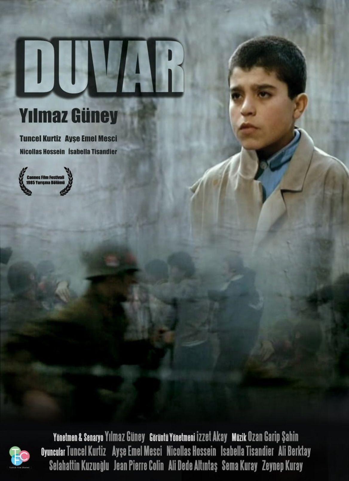 'Duvar', Yılmaz Güney'in ölümünden bir yıl sonra Cannes Film Festivali'nde yarıştı ama ödül kazanamadı.