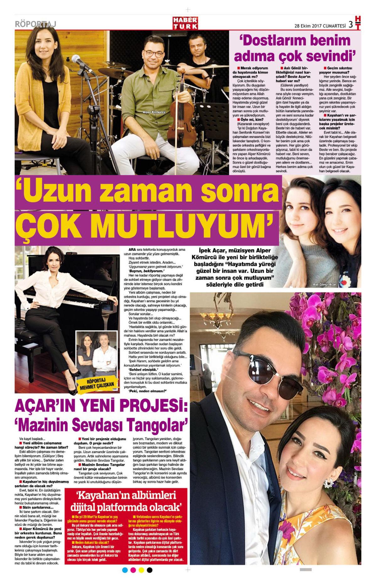 İpek Açar ile yaptığım o röportaj, 28 Ekim 2017'de Habertürk HT Magazin'de yayımlandı.
