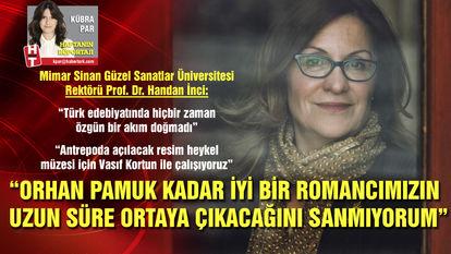 """""""Orhan Pamuk gibisi uzun süre çıkmaz"""""""