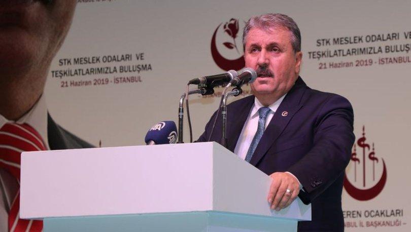 BBP Genel Başkanı Mustafa Destici'den açıklamalar