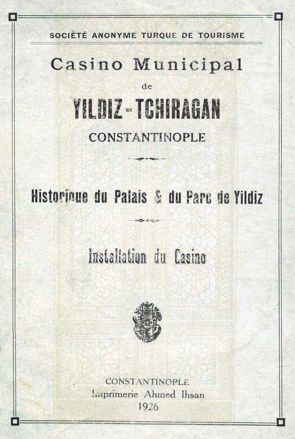 İstanbul Belediyesi'nin, Yıldız Kumarhanesi'nin tanıtımı için bastırdığı Fransızca broşür.