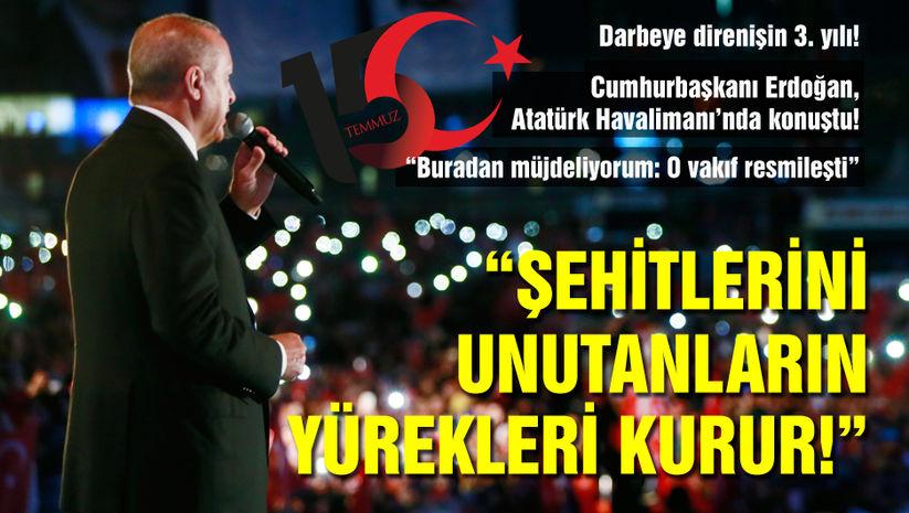 Cumhurbaşkanı Erdoğan, Atatürk Havalimanı'nda konuştu!